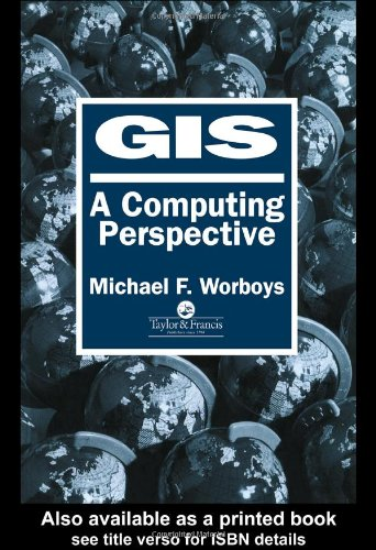 Geographic Information Systems A Computing Perspective  1995 edition cover