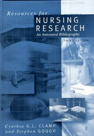 Resources for Nursing Research An Annotated Bibliography 3rd 1999 9780761960652 Front Cover