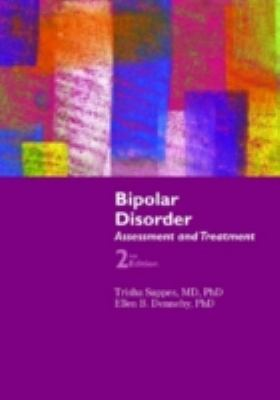 Bipolar Disorder Assessment and Treatment  2nd 2012 (Revised) 9780763797652 Front Cover