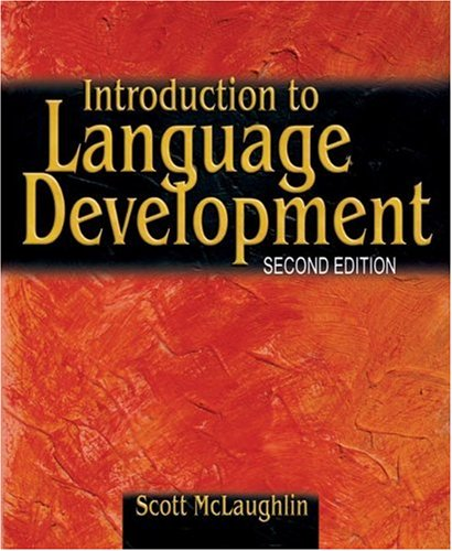 Introduction to Language Development  2nd 2006 (Revised) edition cover