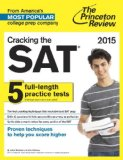 Cracking the SAT with 5 Practice Tests, 2015 Edition   2014 9780804124652 Front Cover