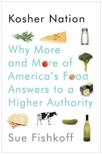Kosher Nation Why More and More of America's Food Answers to a Higher Authority  2010 edition cover