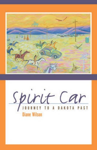 Spirit Car A Journey to a Dakota Past N/A edition cover