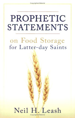 Prophetic Statements on Food Storage for Latter-Day Saints   1999 9780882906652 Front Cover