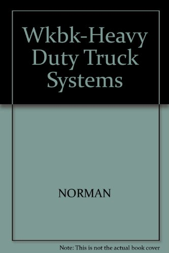 Heavy Duty Truck Systems  4th 2006 (Workbook) edition cover