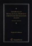 Licensing of Intellectual Property and Other Information Assets, Second Edition 2007   2007 edition cover