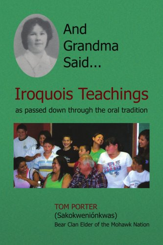 And Grandma Said... Iroquois Teachings As passed down through the oral Tradition  2008 edition cover