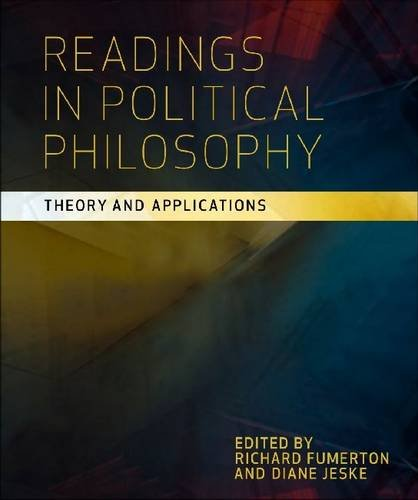 Readings in Political Philosophy Theory and Applications  2010 9781551117652 Front Cover