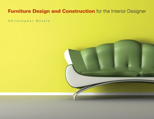 Furniture Design and Construction for the Interior Designer  N/A edition cover