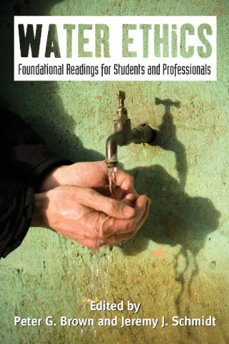 Water Ethics Foundational Readings for Students and Professionals 2nd 2010 edition cover