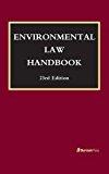 Environmental Law Handbook:   2016 9781598888652 Front Cover