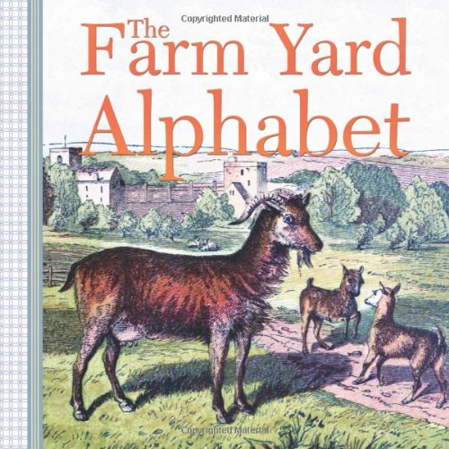 Farm Yard Alphabet   2013 9781939652652 Front Cover