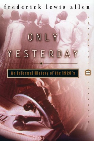 Only Yesterday An Informal History of the 1920's  2000 edition cover