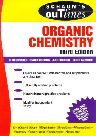 Schaum's Outline of Organic Chemistry  3rd 1999 (Revised) edition cover