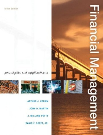 Financial Management Principles and Applications 10th 2005 9780131450653 Front Cover