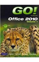GO! with Microsoft Office 2010 Volume 1, and Microsoft Office 180-day trial Spring 2011 (Component), myitlab with Pearson eText -- Access Card -- for GO! with Microsoft Office 2010 Package   2011 9780132804653 Front Cover