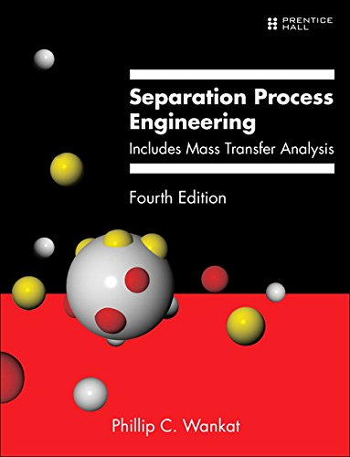 Separation Process Engineering: Includes Mass Transfer Analysis  4th 2017 9780133443653 Front Cover