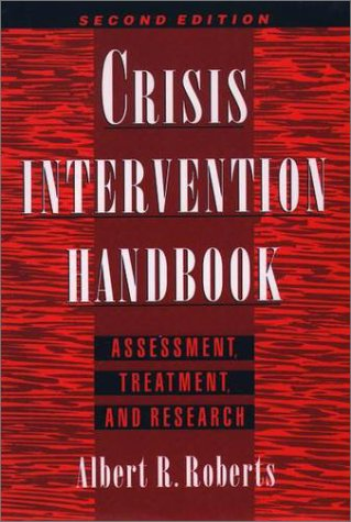 Crisis Intervention Handbook Assessment, Treatment, and Research 2nd 2000 (Revised) 9780195133653 Front Cover