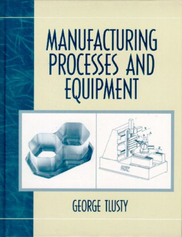 Manufacturing Process and Equipment   2000 edition cover