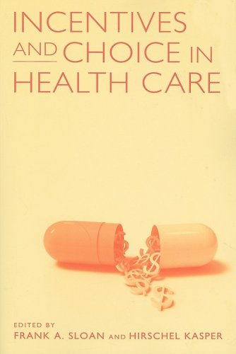 Incentives and Choice in Health Care   2008 edition cover