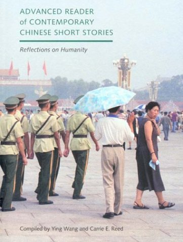 Advanced Reader of Contemporary Chinese Short Stories Reflections on Humanity  2004 edition cover