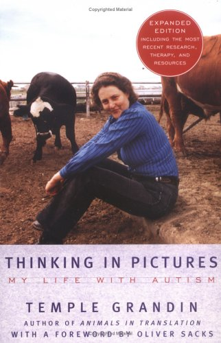 Thinking in Pictures My Life with Autism 2nd 2006 (Revised) edition cover