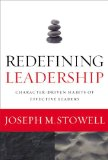 Redefining Leadership Character-Driven Habits of Effective Leaders N/A edition cover