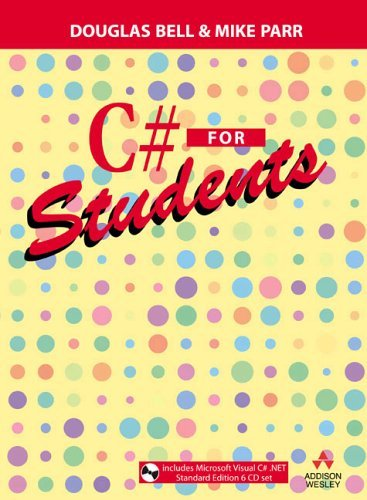 C# for Students   2004 9780321176653 Front Cover
