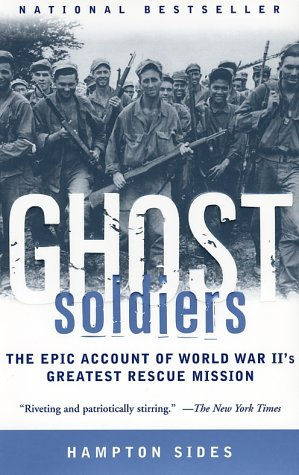 Ghost Soldiers The Epic Account of World War II's Greatest Rescue Mission  2001 edition cover
