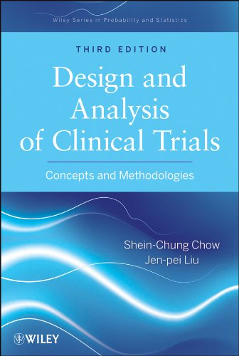 Design and Analysis of Clinical Trials Concepts and Methodologies 3rd 2013 edition cover
