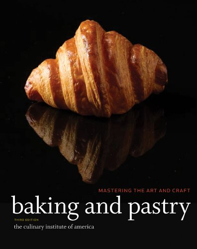 Baking and Pastry Mastering the Art and Craft 3rd 2016 edition cover