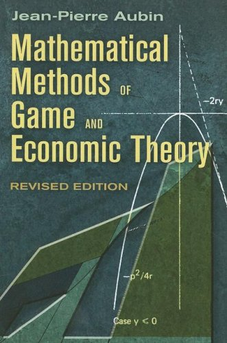 Mathematical Methods of Game and Economic Theory   2007 (Revised) 9780486462653 Front Cover