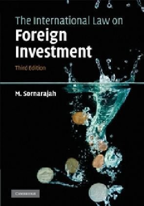 International Law on Foreign Investment  3rd 2010 edition cover