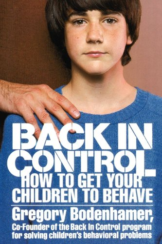 Back in Control How to Get Your Children to Behave  1984 edition cover