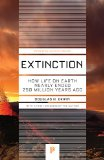 Extinction How Life on Earth Nearly Ended 250 Million Years Ago  2015 (Revised) edition cover