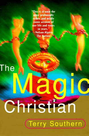 Magic Christian  Reprint  9780802134653 Front Cover