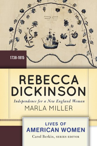 Rebecca Dickinson Independence for a New England Woman  2012 edition cover