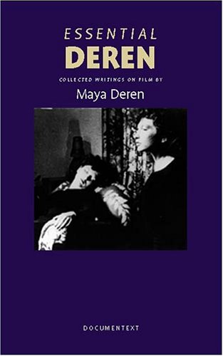 Essential Deren Collected Writings on Film  2005 edition cover