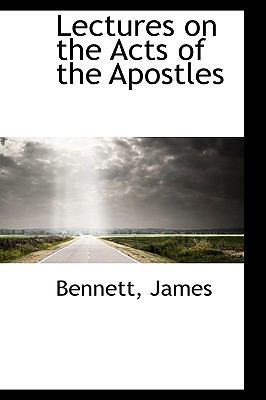 Lectures on the Acts of the Apostles N/A 9781113332653 Front Cover