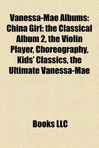 Vanessa-Mae Albums : China Girl  2010 edition cover