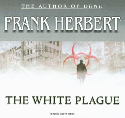 The White Plague: Library Edition  2008 9781400135653 Front Cover