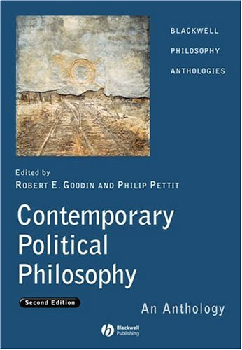 Contemporary Political Philosophy An Anthology 2nd 2005 (Revised) edition cover