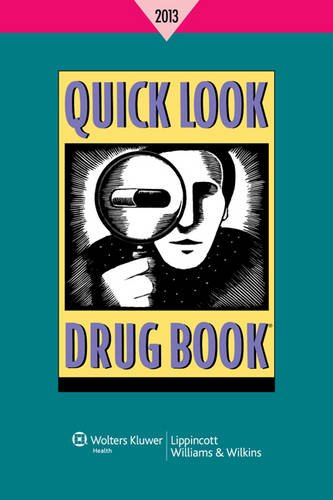 Quick Look Drug Book 2013  2013rd 2013 edition cover