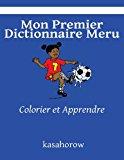 Mon Premier Dictionnaire Meru Colorier et Apprendre Large Type 9781492835653 Front Cover