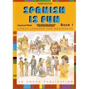 Spanish Is Fun Book 1 Bk. 1 : Lively Lessons for Beginners 3rd 2000 edition cover