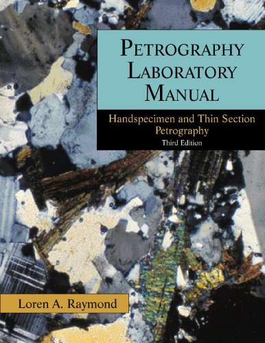 Petrography Laboratory Manual Handspecimen and Thin Section Petrography 3rd 2009 edition cover