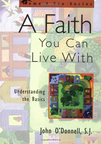 Faith You Can Live With Understanding the Basics  1999 edition cover