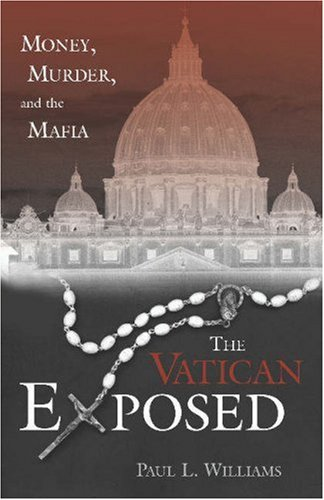 Vatican Exposed Money, Murder, and the Mafia  2003 edition cover