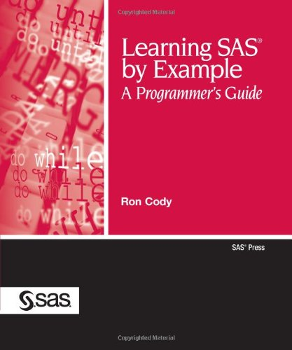 Learning SAS by Example A Programmer's Guide  2007 edition cover