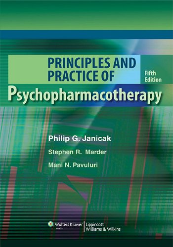 Principles and Practice of Psychopharmacotherapy  5th 2010 (Revised) edition cover